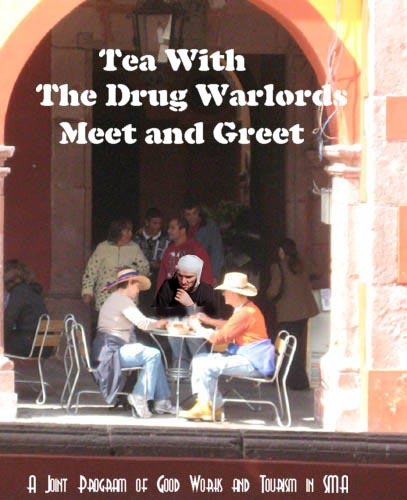 Teawith a Drug Warlord